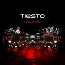 Tiesto » Red Lights