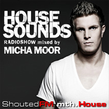 House Sounds Radioshow » Mixed by Micha Moor